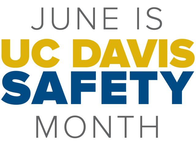 June is UC Davis Safety Month